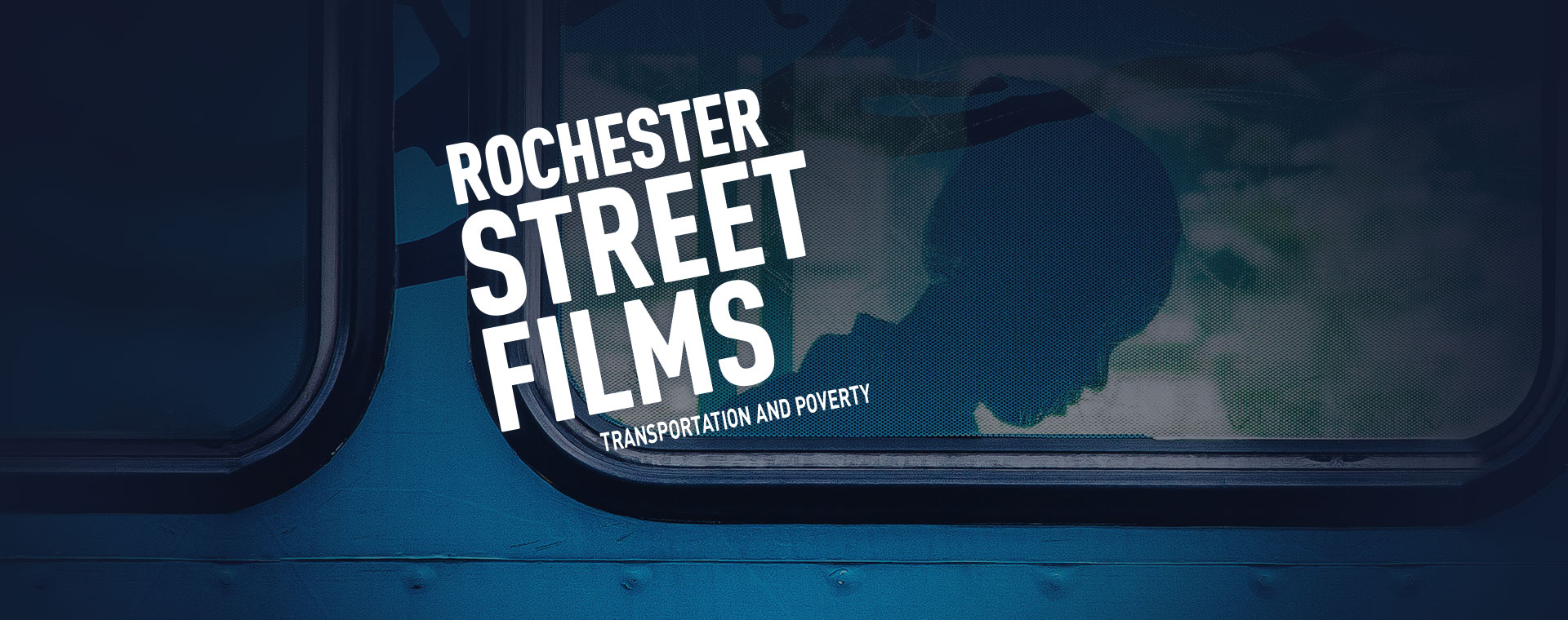 Rochester Street Films –Transportation and Poverty