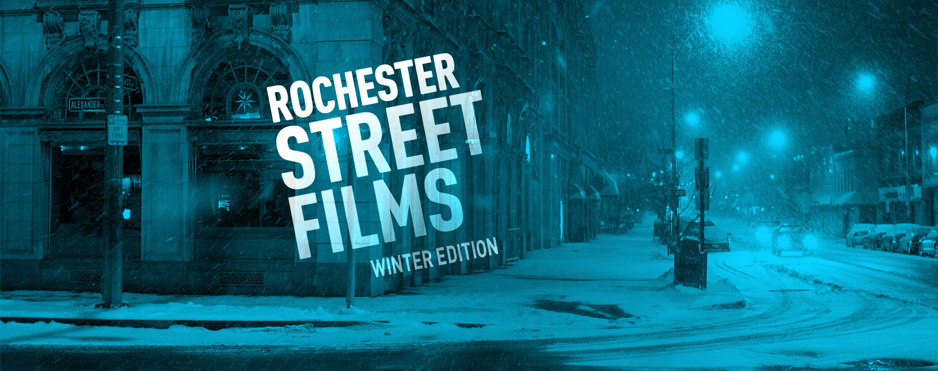 Rochester Street Films - Winter Edition